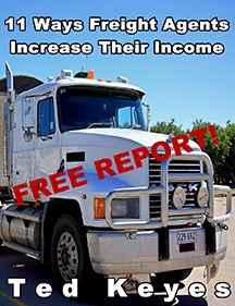11 Ways Freight Agents & Brokers Increase Their Income