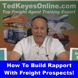 Build Rapport With Freight Prospects (Podcast)