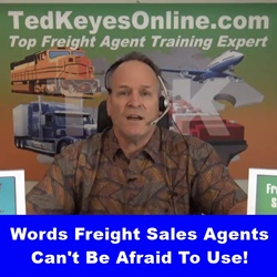 blog_image_words_freight_sales_agents_cant_be_afraid_to_use_250