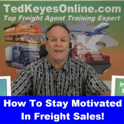 How You Stay Motivated In Freight Sales!
