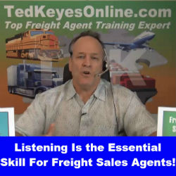 Listening Is The Essential Skill For Freight Sales Agents