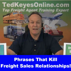 Phrases That Kill Freight Sales Relationships