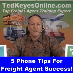 5 Phone TIPS for Freight Agent Success