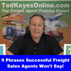 9 Phrases Successful Freight Sales Agents Won't Say