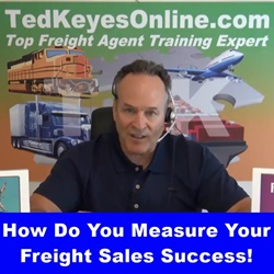 How Do You Measure YOUR Freight Sales Success?