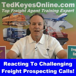 Reacting To Challenging Freight Prospecting Calls