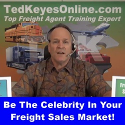 Be The Celebrity In Your Freight Sales Market!