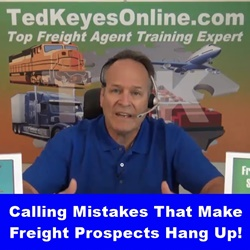 Calling Mistakes Making Freight Prospects Hang Up!