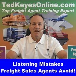 Listening Mistakes Freight Sales Agents Avoid!