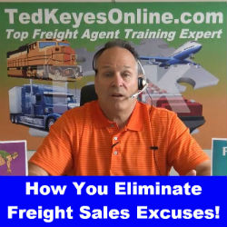 How You Eliminate Freight Sales Excuses!