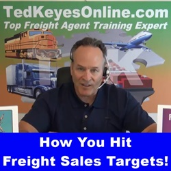 How You Hit Freight Sales Targets! podcast