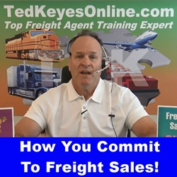 How You Commit To Freight Sales!