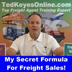 My Secret Formula For Freight Sales!